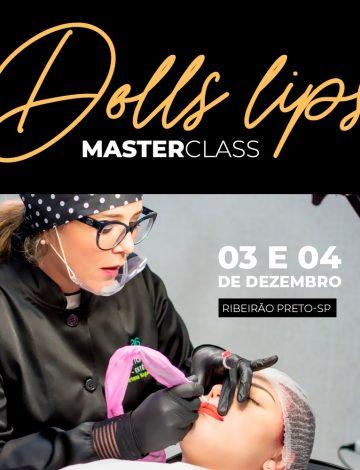 Master Class Doll´s Lips- 03/12 e 04/12/2019