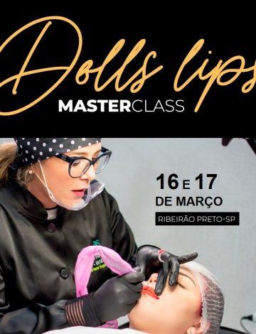 Master Class Doll´s Lips – 16/03 e 17/03/2020