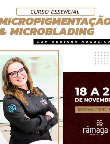 ESSENCIAL -Micropigmentação & Microblading – 18/11 a 22/11/2019