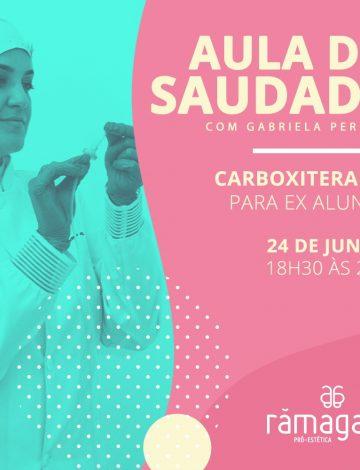 Aula da Saudade: Carboxiterapia para ex alunos com Gabriela Pereira – 24/06/2019
