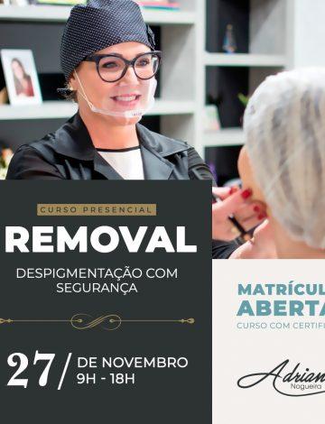 REMOVAL – Despigmentação Com Segurança – 27/11/2019