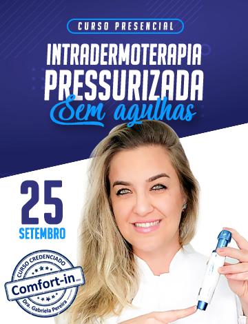 Intradermoterapia Pressurizadas Facial e Corporal- 01/10/2019