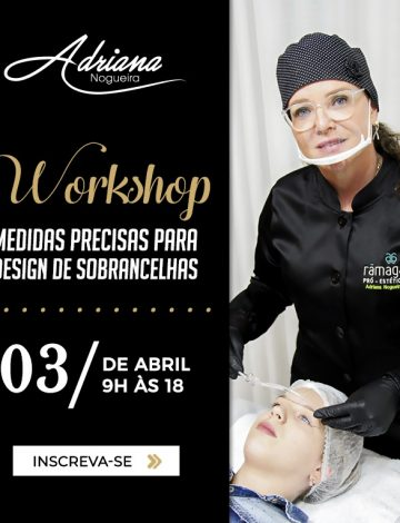 Workshop: Medidas Precisas Para Design de Sobrancelhas – 03/04/2020