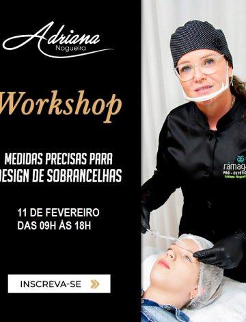 Workshop: Medidas Precisas Para Design de Sobrancelhas – 11/02/2020