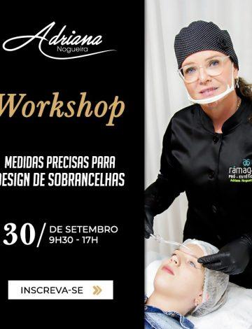 Workshop: Medidas Precisas Para Design de Sobrancelhas – 30/09/2019