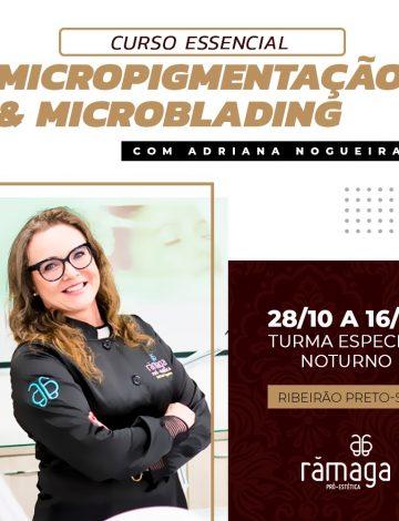 ESSENCIAL -Micropigmentação & Microblading – 28/10 a 16/12/2019 – Turma Noturno