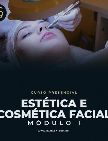 Estética e Cosmética Facial EM BREVE NOVA DATA – Turma Noturna