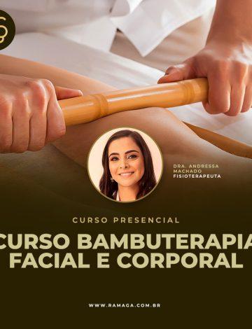 Curso de Bambuterapia Facial e Corporal – 17/11/2021