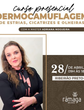 Dermocamuflagem de Estrias, Cicatrizes e  Olheiras – 28/04/2020