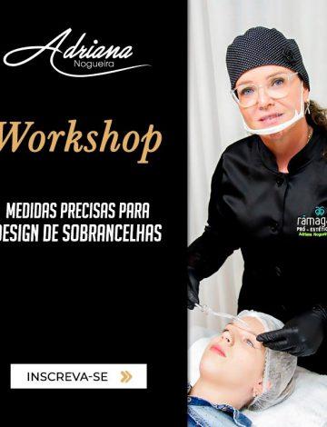 Workshop: Medidas Precisas Para Design de Sobrancelhas – EM BREVE NOVA DATA